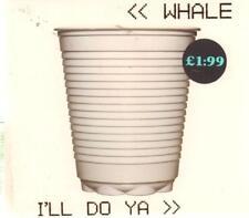 Whale(CD Single)I'Ll Do Ya-New