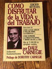 COMO DISFRUTAR DE LA VIDA Y DEL TRABAJO  by Dale Carnegie  paperback EN ESPANOL
