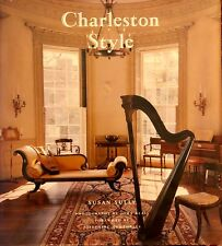 Charleston Style Then and Now by Sully, Susan Hard Copy