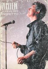 """ZUCCHERO - RARO LIBRO SPARTITI 1987 """" RISPETTO """""""