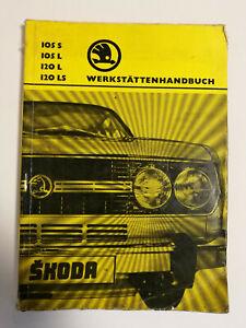 Skoda 105 S 105 L 120 L  Werkstatthandbuch Reparaturanleitung 1976