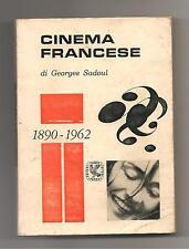 Cinema Francese di Georges Sadoul 1890-1962 ed. Guanda 1962 Parma