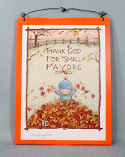 Thank God for Small Favors Vintage Mary Engelbreit Poster on Wood Autumn Decor