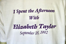 I Spent The Afternoon With Elizabeth Taylor 1992 t-shirt Passion Xl