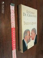 LIBRO: Tale e quale Luciano De Crescenzo