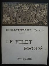 VINTAGE FRENCH PATTERN BOOK ON EMBROIDERED NET D. M. C. Library