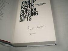 PHILIP KERR - Greeks Bearing Gifts SIGNED 1/1 Hb - 2018 - BERNIE GUNTHER book 13
