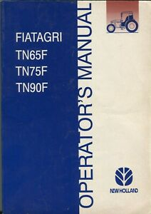 New Holland Fiatagri TN65F TN75F TN90F Operator's Manual Maintenance Specificati