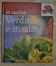 IN CUCINA - VERDURE E INSALATE - KEY BOOK - ANNO:2000 (QM)