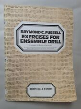 Raymond C. Fussell Exercises for Ensemble Drill