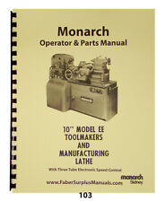 "Monarch 10"" Model Ee Toolmaker's Lathe 1950's-1970's Operator, Parts Manual #103"