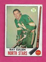 1969-70 TOPPS # 130 NORTH STARS RAY CULLEN VG CARD (INV# A9379)