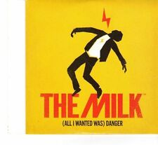 (FR865) The Milk, (All I Wanted Was) Danger - 2011 CD
