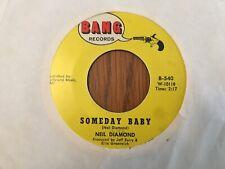 "Neil Diamond You Got To Me / Someday Baby 7"" 45 rpm Bang VG"
