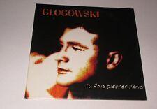 Glogowski - tu fais pleurer Paris - cd promo 2 titres 1996