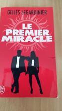 LIVRE LE PREMIER MIRACLE GILLES LEGARDINIER
