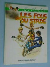 CLAUDE ZIZI/ JACQUES SANSTEN-LES CHARLOTS/LES FOUS DU STADE- ED FLEUVE NOIR-1972