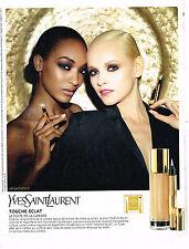 PUBLICITE ADVERTISING 094  2013  YVES SAINT LAURENT  cosmétiques TOUCHE ECLAT