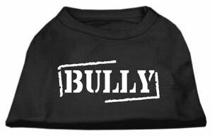 Bully Screen Printed Dog Cat Pet Puppy Shirt