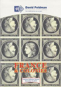 France & Colonies, high end stamps, covers, blocks, 2010 Feldman Auction Catalog