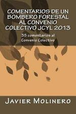 Comentarios de un Bombero Forestal Al Convenio Colectivo JCyL 2013 : 35...