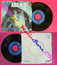 LP 45 7''RIKA ZARAI Aba-nibi Et meme plus 1978 france PHILIPS no cd mc dvd