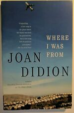 Where I Was From,  Didion