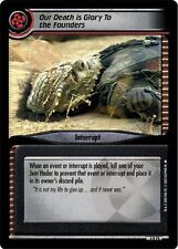 Star Trek CCG 2E Call To Arms Our Death Is Glory To The Founders 3R74
