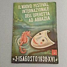 ABBAZIA FESTIVAL INTERNAZIONALE OPERETTA 1938 MANGINI ROXY BARSONY DUDOVICH