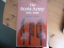 The Scots Army 1661 - 1688, Dalton, Charles, Greenhill Books Hardback