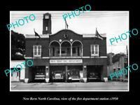 OLD LARGE HISTORIC PHOTO OF NORTH BERN NORTH CAROLINA, THE FIRE STATION c1950