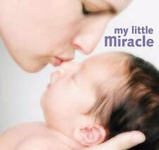 My Little Miracle by J. Beck (2007, Board Book)