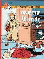 PASTICHE - Tintin. OBJECTIF MONDE de Savard. Album cartonné n&bl et couleurs.