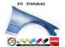 BMW 3 E46 Kotflügel 372  STAHLBLAU FACELIFT RECHTS  neu lack.  bj. 01-06