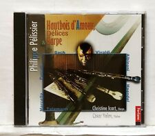 PHILIPPE PELISSIER, CESAR VALEY Hautbois d'amour, delices & harpe FORLANE CD NM