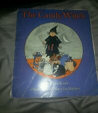 The Candy Witch/ Steven Kroll/ Illustrated By Marylin Hefner