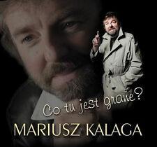 Mariusz Kalaga - Co tu jest grane? (CD)  NEW