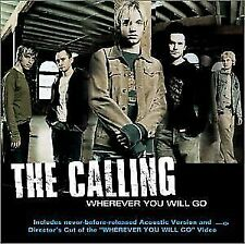 Wherever You Will Go - The Calling - New Sealed