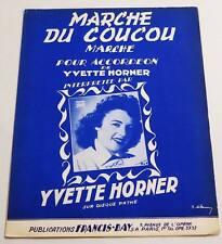 Partition vintage sheet music YVETTE HORNER : Marche du Coucou * Accordéon