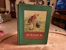 """Vintage 1944 """"All Around Us"""" Picture Book - Scott, Foresman and Co. - Hardcover"""