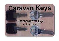 2 x  CARAVAN KEYS CUT TO CODE  WD 001 TO WD 200.