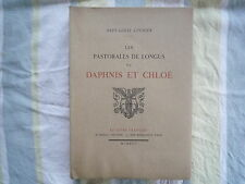 1925 LES PASTORALES DE LONGUS DAPHNIS ET CHLOE DE P-L COURRIER ED NUMEROTEE