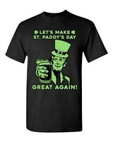 Let's Make St. Paddy's Day Great Again Beer Shamrock Funny DT Adult T-Shirt Tee