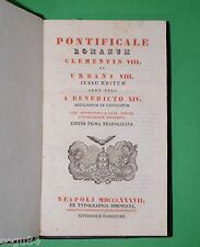 Pontificale Romanum - Tipographia Simoniana - Neapoli 1837  + cofanetto