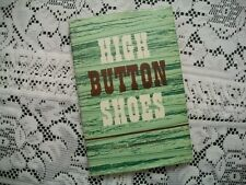 High Button Shoes (Jennie Brown Rawlins, 1962 HCDJ)