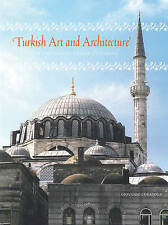 NEW Turkish Art and Architecture: From the Seljuks to the Ottomans