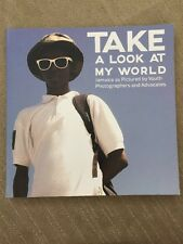 Take A Look At My World 188 pages Jamaica as pictured by youth Coffee Table Book