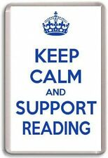 KEEP CALM AND SUPPORT READING,READING FOOTBALL TEAM Fridge Magnet