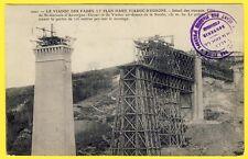 cpa 63 - SAINT GERVAIS d' AUVERGNE Construction du VIADUC des FADES en 1901