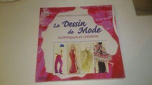 Le dessin de mode : Techniques et création - C. Tatham & J. Seaman